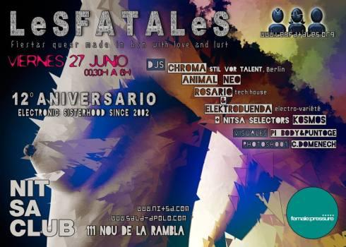 12º aniversario de LeSFATALeS en NItsa cluB ·viernes 27 junio·